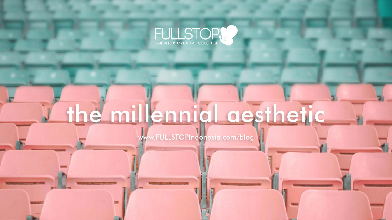 The Millennial Aesthetic and Branding Industry