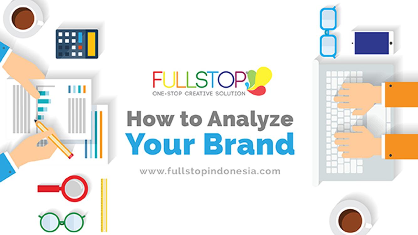 How to Analyze your Brand