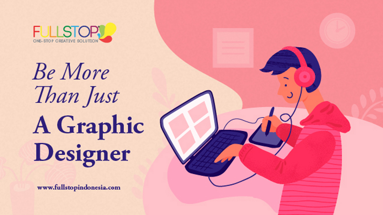 Be More Than Just a Graphic Designer