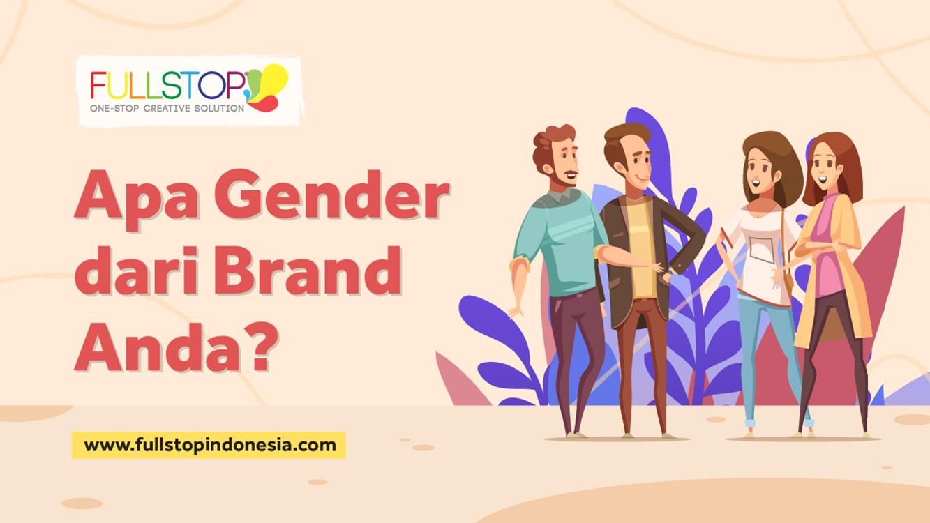 Apa Gender dari Brand Anda?