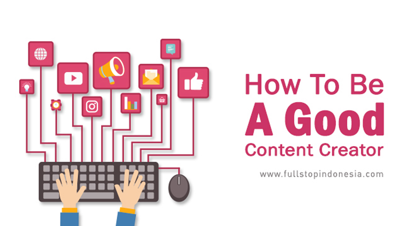 How to Be A Good Content Creator