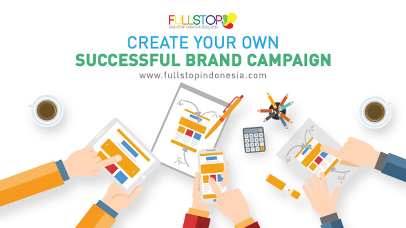 Create Your Own Successful Campaign