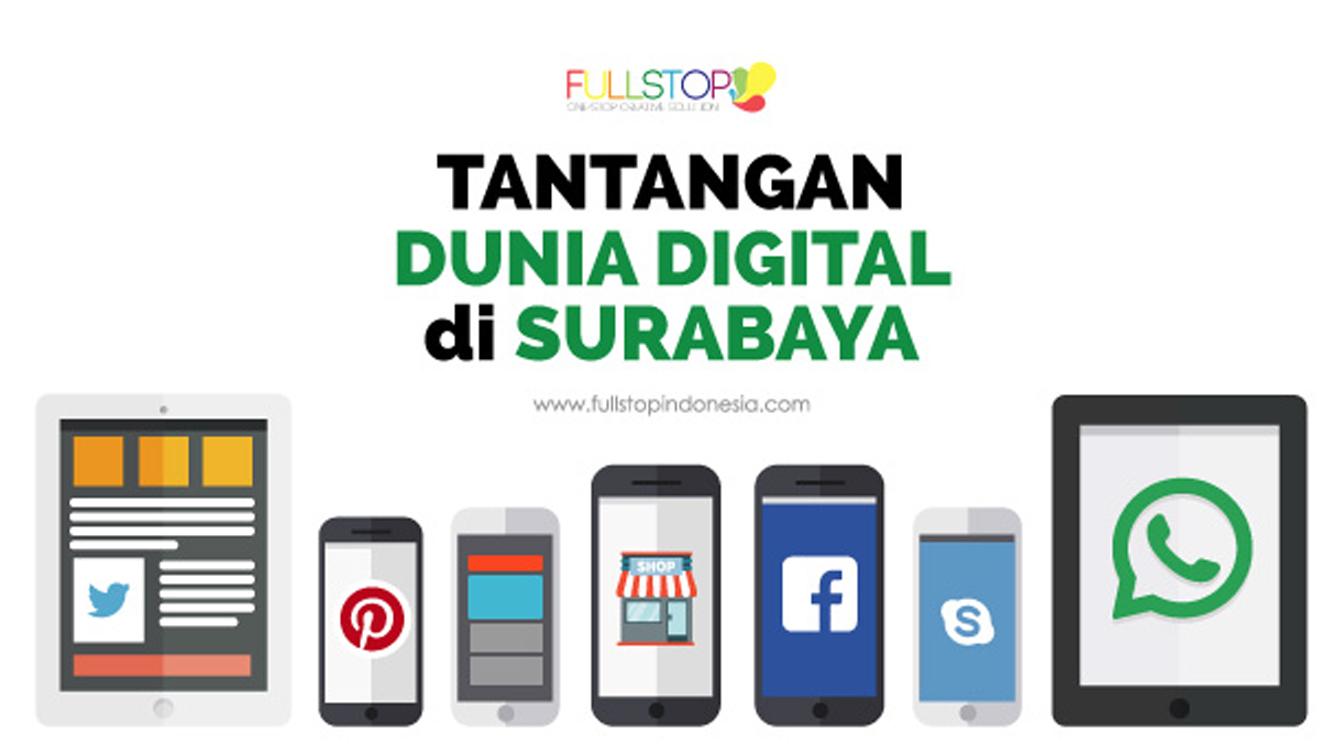 Tantangan Dunia Digital Surabaya
