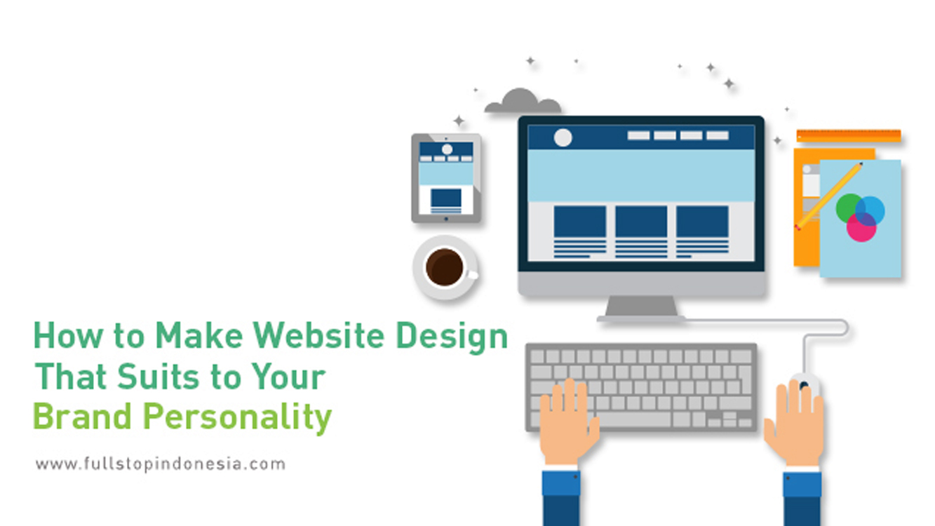 Create A Website Design That Suits Your Brand Personality