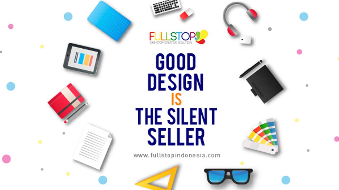 Good Design Is The Silent Seller