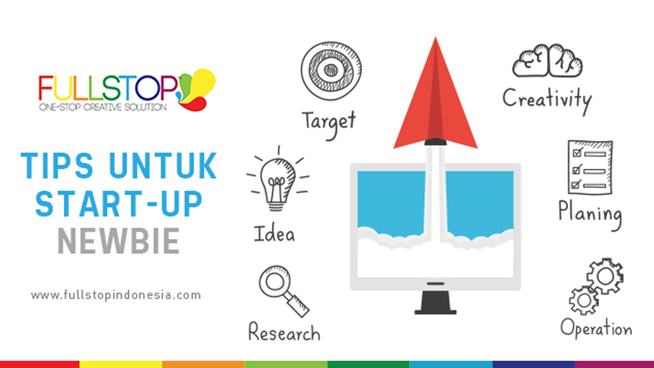Tips Untuk Start-up Newbie