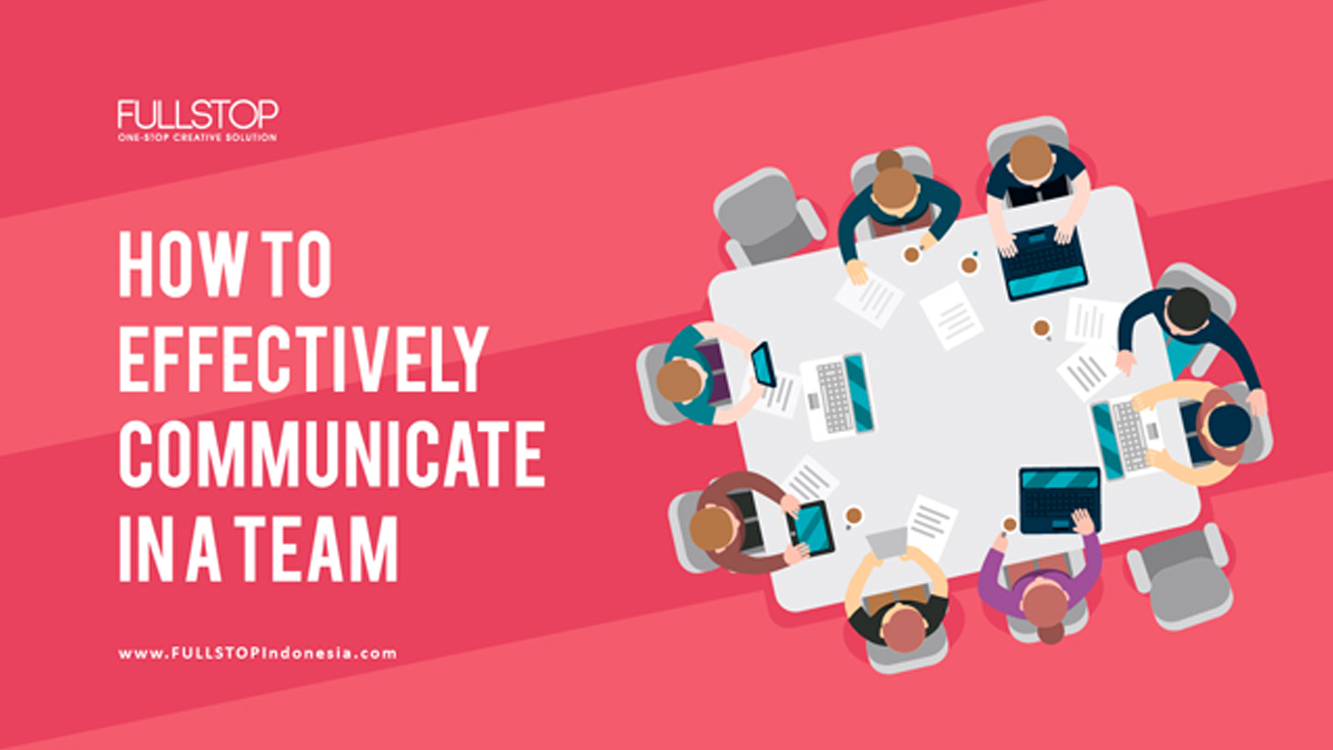 How to Effectively Communicate in a Team
