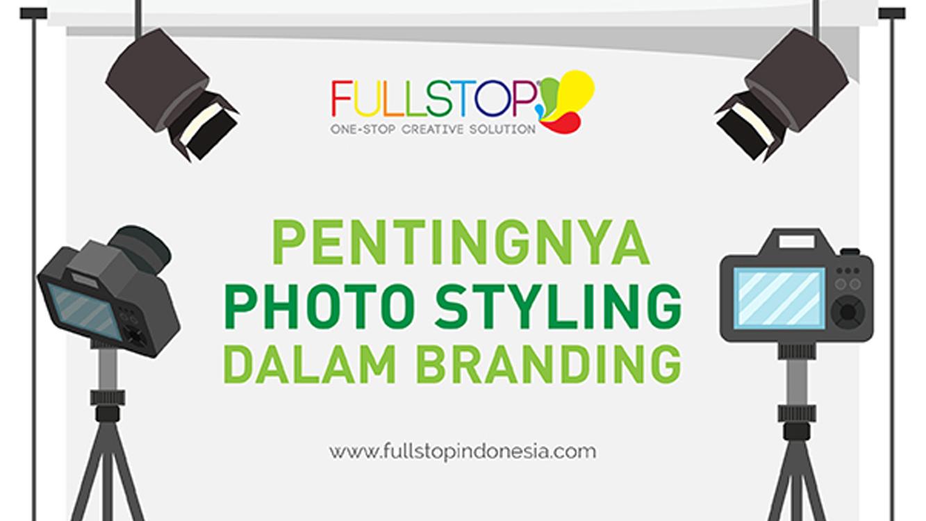 Pentingnya Photo Styling Dalam Branding