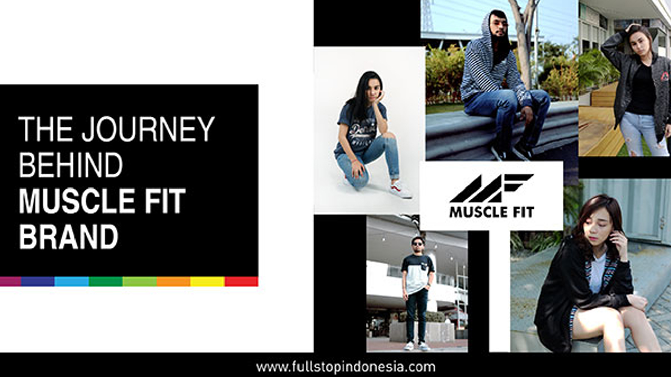 The Journey Behind Muscle Fit Brand