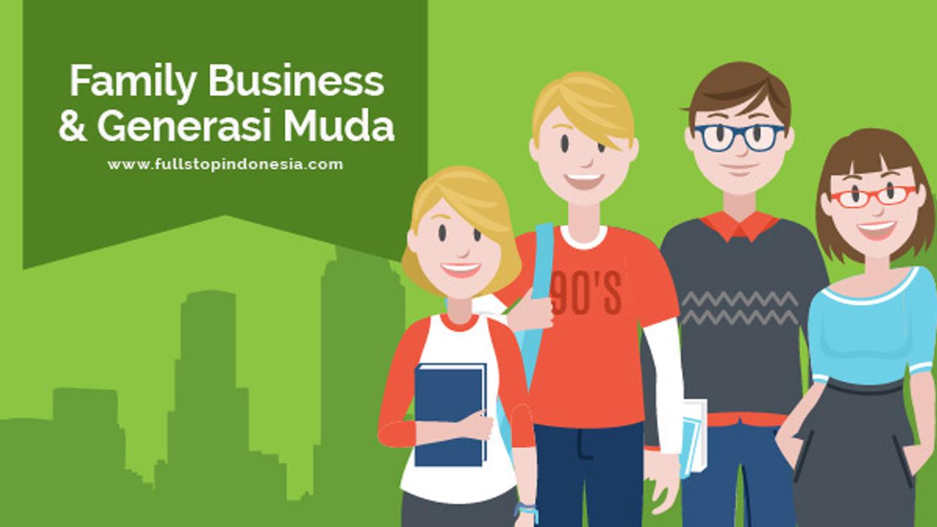 Family Business dan Generasi Muda