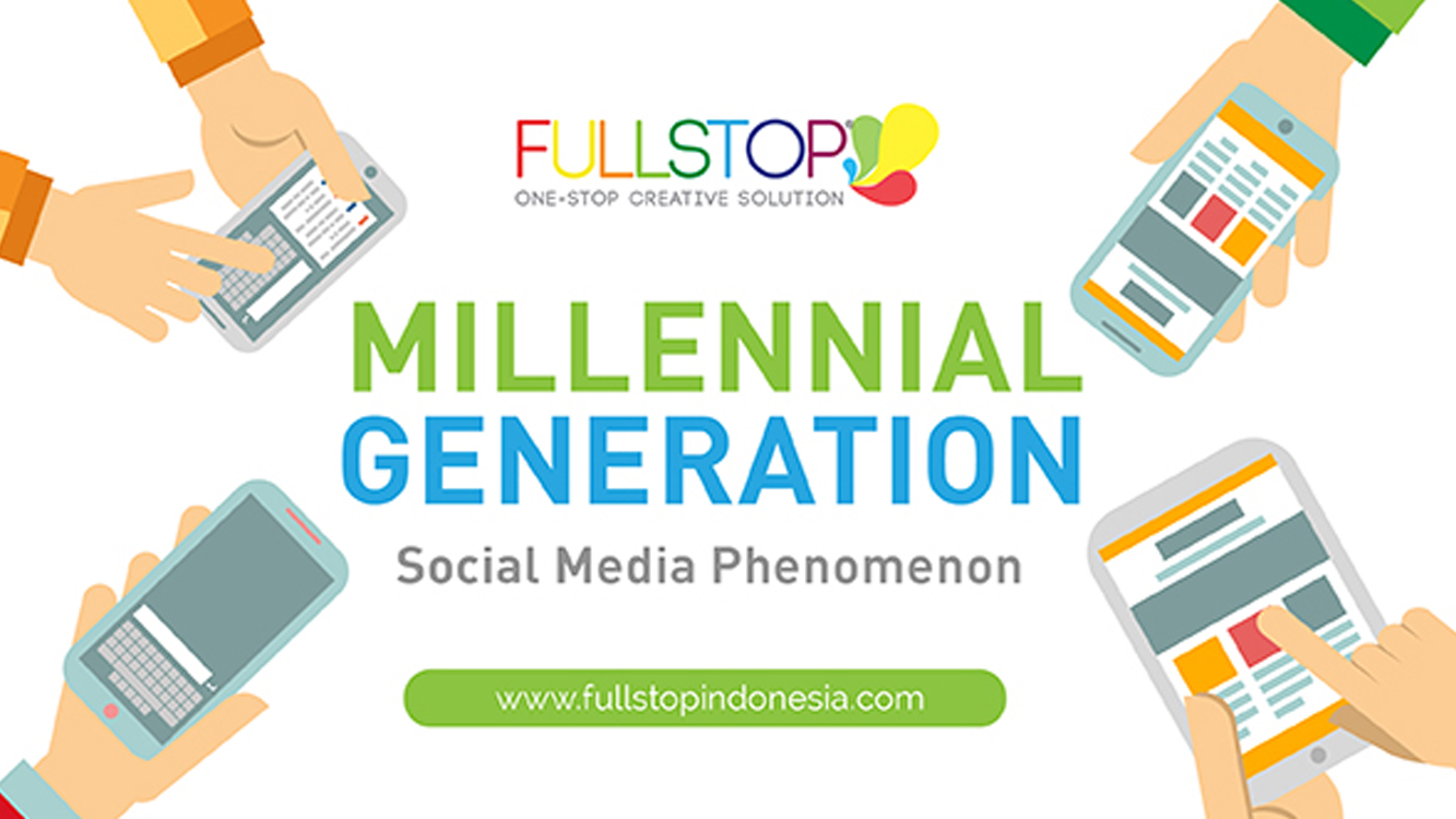 Millennial Generation and Social Media Phenomenon